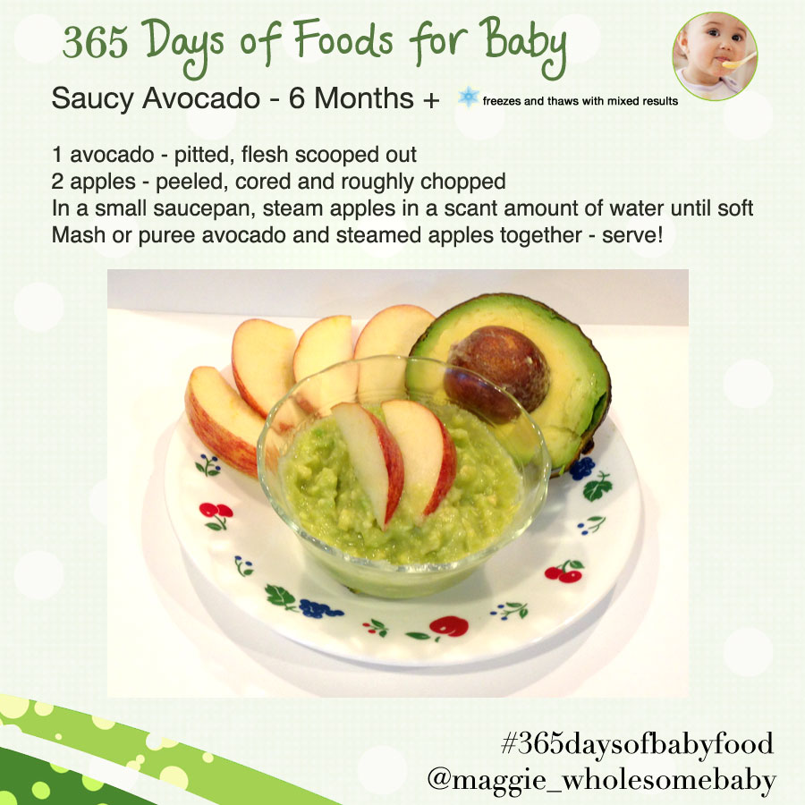 The wholesome baby food guide to making homemade baby food make day 28 saucy avocados 365 days of baby food forumfinder Images