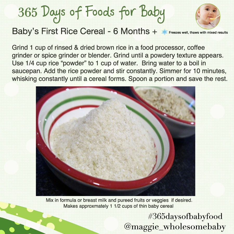 Breakfast wholesome baby food guide recipes day 32 babys first rice cereal using ground brown rice 365 days of baby food ccuart Image collections